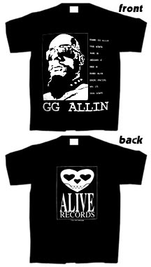 GG ALLIN original ALIVE Record label T-SHIRT