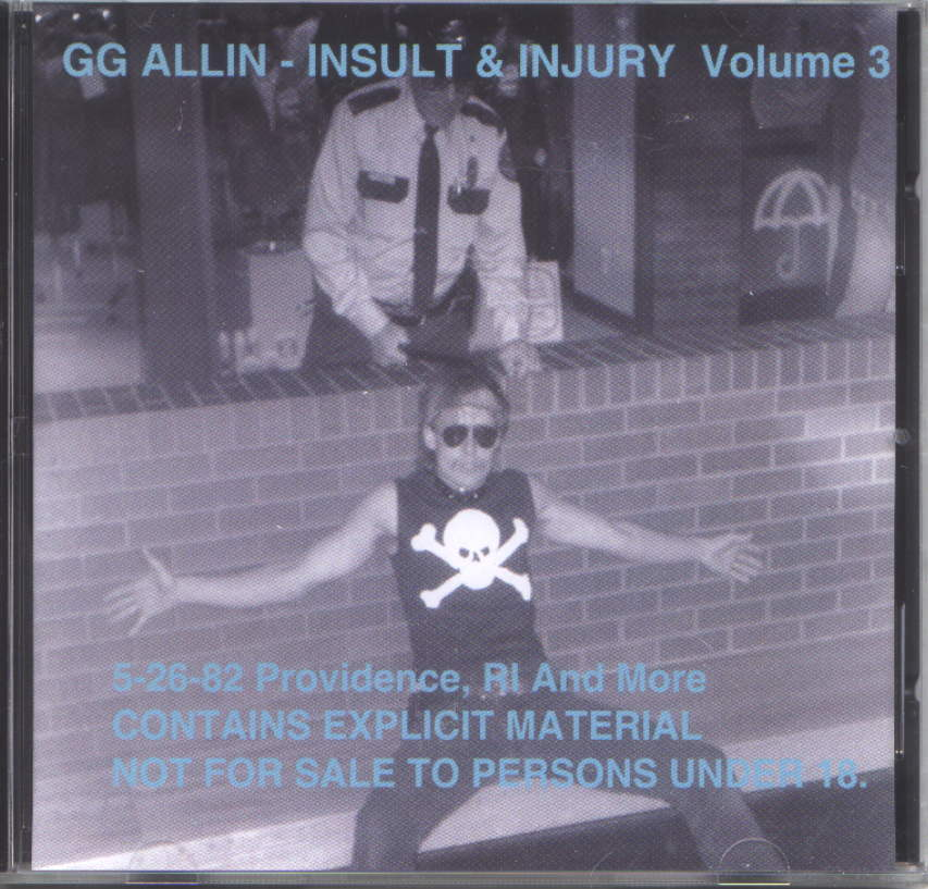 GG Allin Insult & Injury Volume 3 - Providence, RI 5-26-82 and More CD