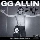 GG Allin & the Scumfucs Eat My Fuc