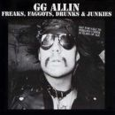 GG Allin & Bulge Freaks, Faggots, Drunks, and Junkies LP