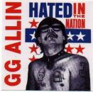 GG ALLIN Hated In The Nation with Bonus Tracks.