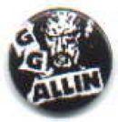 GG ALLIN concert PIN #2