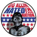 GG ALLIN full color Hated In The Nation logo PIN #47