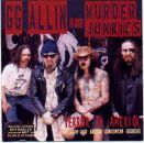 GG ALLIN & The MURDER JUNKIES Terror In America: Live in the USA 1993