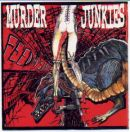 The MURDER JUNKIES Feed My Sleaze CD